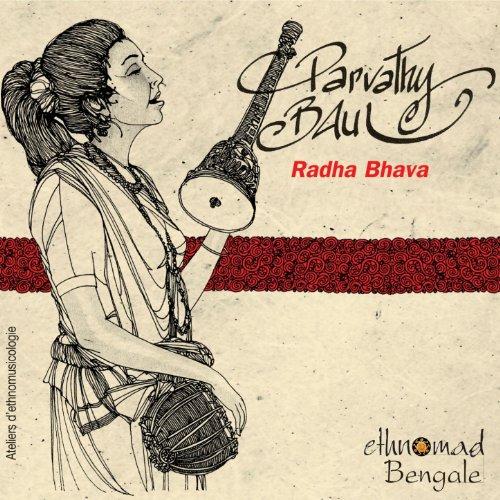 Amazon.com: Bengale, vol. 9 : Radha Bhava: Parvathy Baul