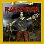 Frankenstein: Bring the Classics to Life | Mary Shelley