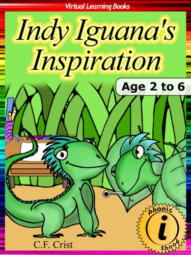 Download Indy Iguanas Inspiration: Age 2 to 6: Bedtime Story