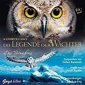 Das Vermächtnis (Die Legende der Wächter 9)   Kathryn Lasky
