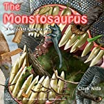 The Monstosaurus: A Spookie and Dyspepsia Story | Clark Nida