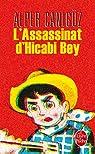 L'assassinat d'Hicabi Bey par Canigüz