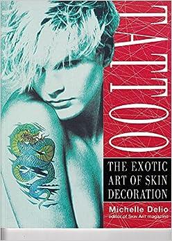 Resultado de imagen para Tattoo: The Exotic Art of Skin Decoration