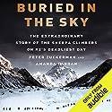 Buried in the Sky: The Extraordinary Story of the Sherpa Climbers on K2's Deadliest Day Hörbuch von Amanda Padoan, Peter Zuckerman Gesprochen von: David Doersch