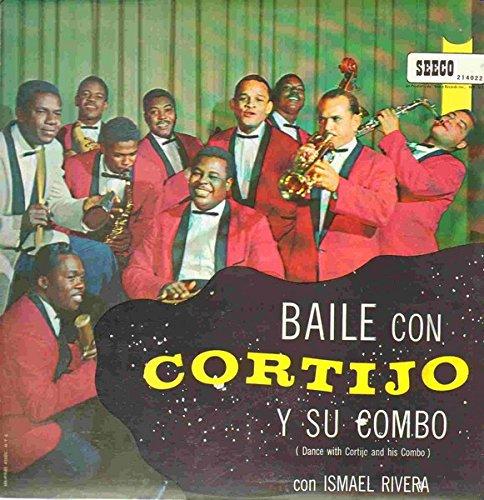 Baile Con Cortijo Y Su Combo / Dance With Cortijo And his Combo