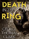 Free eBook - Death in the Ring