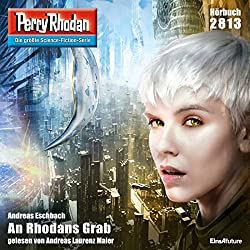 An Rhodans Grab (Perry Rhodan 2813)