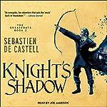 Knight's Shadow: Greatcoats Series, Book 2 | Sebastien de Castell