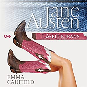 Jane Austen in Blue Jeans Audiobook
