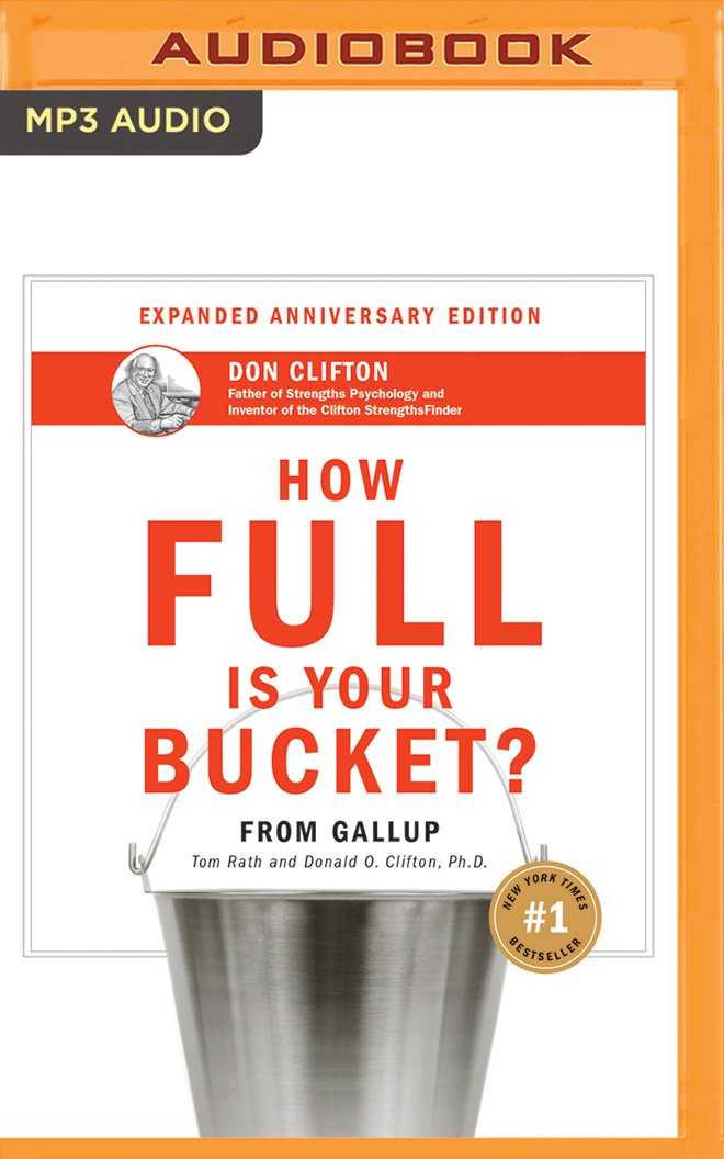 How Full Is Your Bucket? Anniversary Edition PDF