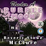Under a Purple Moon | Beverly Stowe McClure