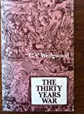 The Thirty Years War, C. V. Wedgwood, 0416320201