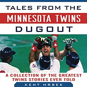 Tales from the Minnesota Twins Dugout Audiobook