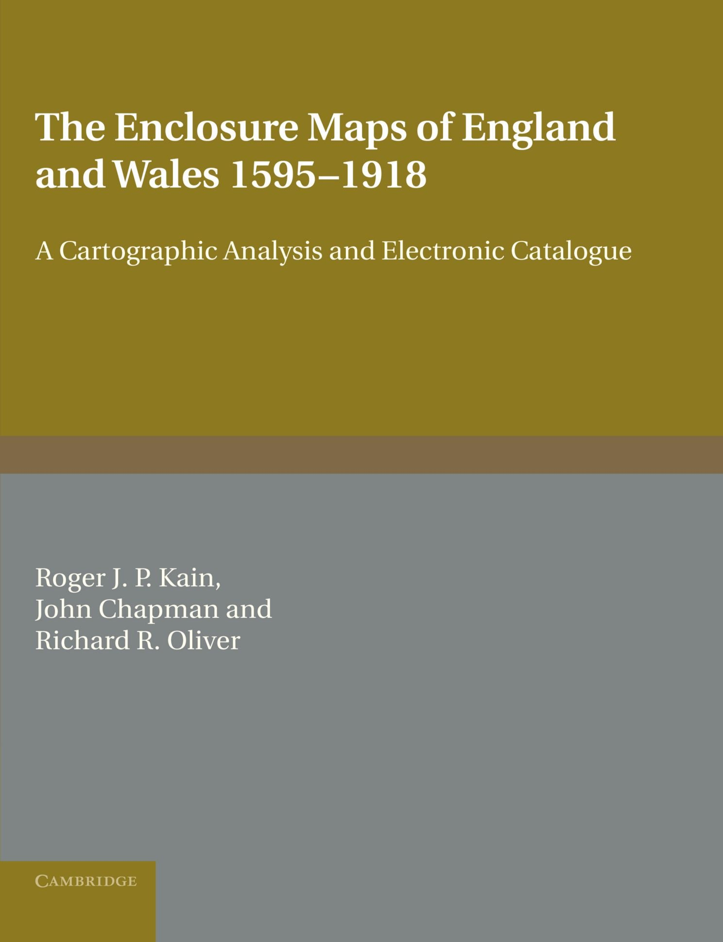 The Enclosure Maps of England and Wales 15951918 A Cartographic