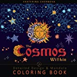 The Cosmos Within: Detailed Design And Mandala Coloring Book