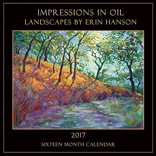 Calendar 2017 Erin Hanson: Fine Art Landscapes in Oil Cedar Rock
