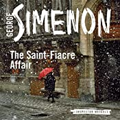 The Saint-Fiacre Affair: Inspector Maigret, Book 13 | Georges Simenon, Shaun Whiteside (translator)