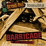 Barricade: Tales from Beyond the Pale: Season 4 | Larry Fessenden