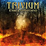 Trivium: Ember to Inferno (Audio CD)