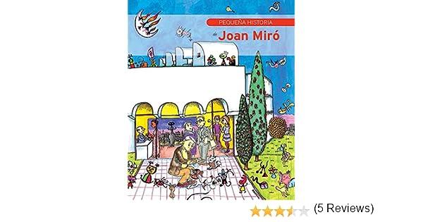 Pequeña historia de Joan Miró (Petites Històries) eBook: Duran i ...