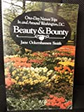 One-Day Trips to Beauty and Bounty, Jane O. Smith, 0914440675
