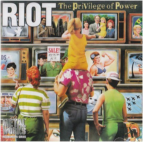 CD : Riot - The Privilege Of Power (CD)