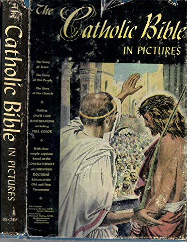 The Catholic Bible In Pictures