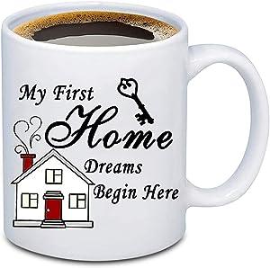BEKECH First Home Present My First Home Dreams Begin Here Housewarming Coffee Mug Tea Mug Present for First Home Owner New Home Mug Present for Best Friend (first home)