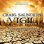Vigil: An Apocalyptic Horror Novel | Craig Saunders