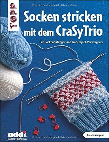 Socken Stricken Mit Dem Crasytrio Kreativkompakt Für