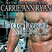 Fractured Silence: Talon Pack, Book 5 | Carrie Ann Ryan