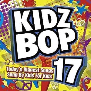 Kidz Bop 17 by Razor & Tie : KIDZ BOP KIDS: Amazon.es: Música