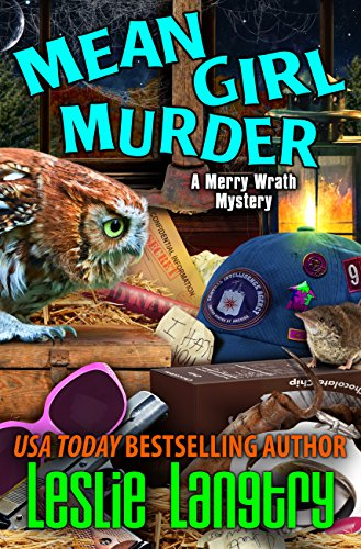 Mean Girl Murder (Merry Wrath Mysteries Book 8) -