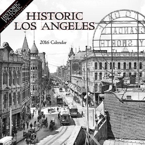 Read Online Historic Los Angeles 2016 Calendar ebook