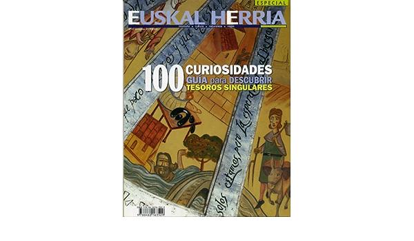 100 Curiosidades: Guia para descubrir tesoros singulares ...
