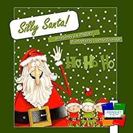 Silly Santa! by [Paquet, J.N.]