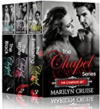 The Chapel Series: Complete Box Set: The Black Chapel, The White Chapel, The Everlasting Chapel,  3 steamy romance novels in one box set!