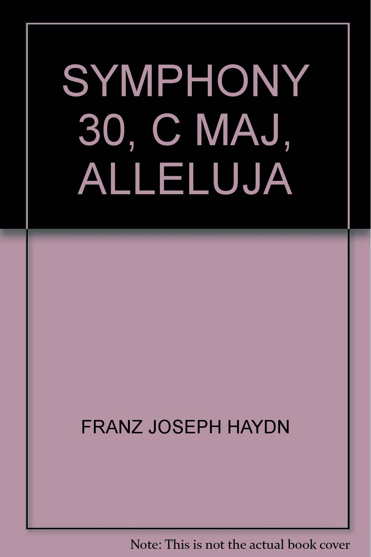 Download SYMPHONY 30, C MAJ, ALLELUJA ebook