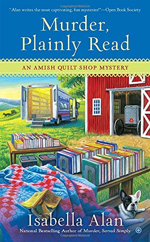 Murder, Plainly Read (Amish Quilt Shop (Isabella Quilt)