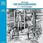 The Wouldbegoods | E. Nesbit