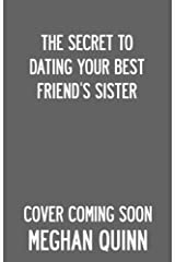 The Secret to Dating Your Best Friend's Sister Kindle Edition