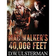 MAC WALKER'S 40,000 FEET