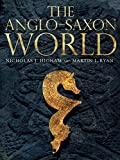 img - for The Anglo-Saxon World book / textbook / text book
