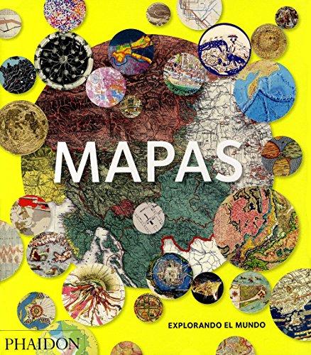 Mapas: Explorando el Mundo (Map: Exploring The World) (Spanish Edition) (Mundi Map)