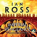 Imperial Vengeance: Twilight of Empire, Book 5 Hörbuch von Ian Ross Gesprochen von: Jonathan Keeble