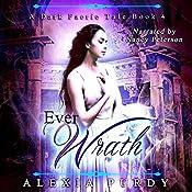 Ever Wrath: A Dark Faerie Tale, Book 4 | Alexia Purdy