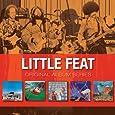 Original Album Series: Little Feat / Sailin' Shoes / Dixie Chicken / Feats Don't Fail Me Now / The Last Record Album