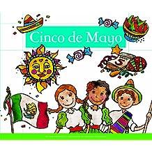Cinco de Mayo (Holidays and Celebrations)