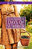 Front cover for the book Blackberry Days of Summer by Ruth P Watson