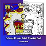 Calming Crowns Adult Coloring Book